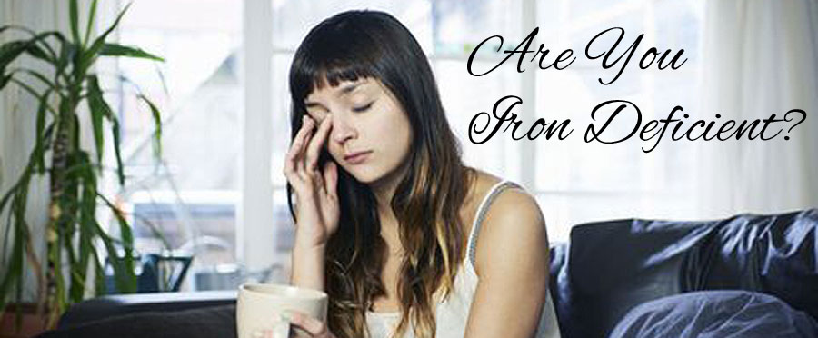 Are You Iron Deficient?