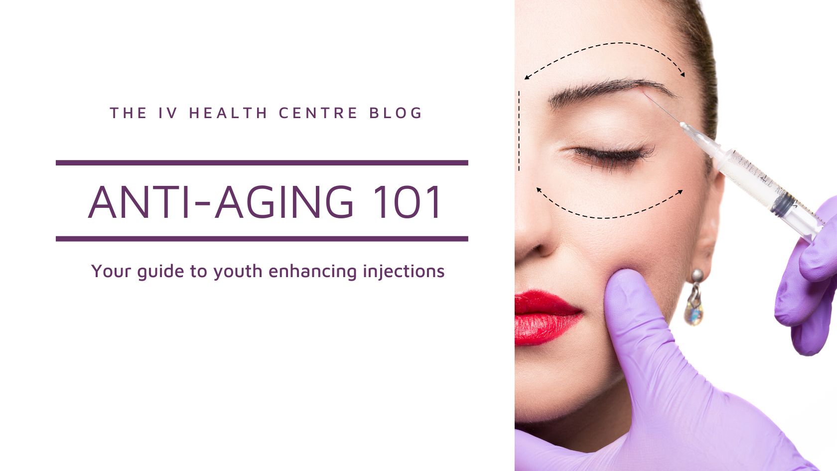 Anti-Wrinkle Injections 101: Your Guide to Youth-Enhancing Treatments