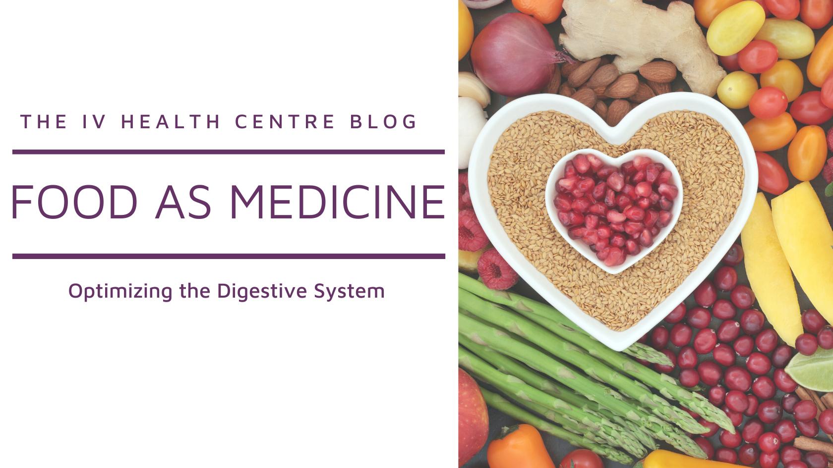 Food as Medicine: Optimizing Digestion