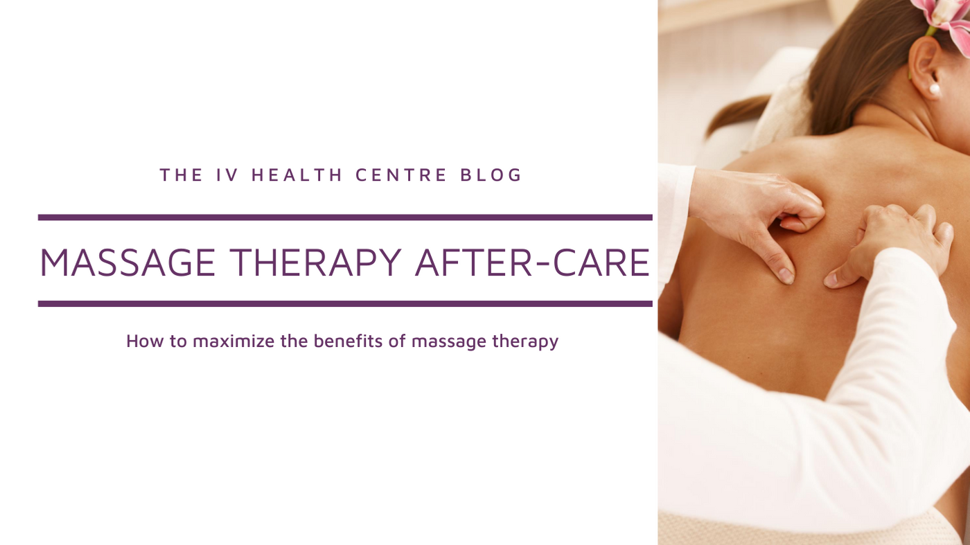 Massage Therapy After-Care