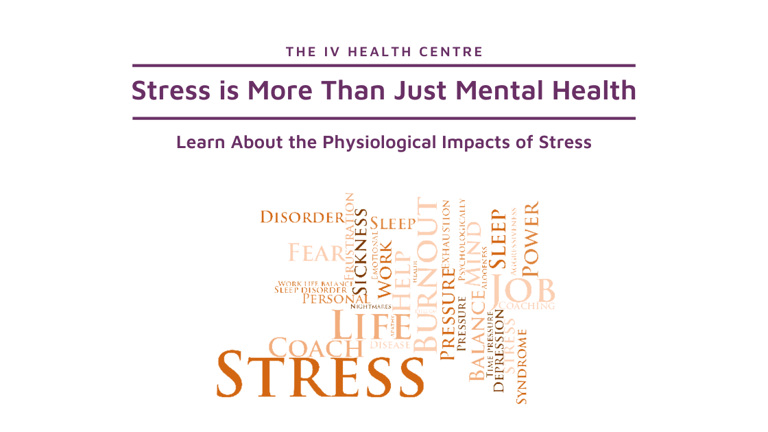 Stress is More Than Just Mental Health